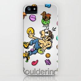 Bouldering and climbing / Boulder i escalada iPhone Case