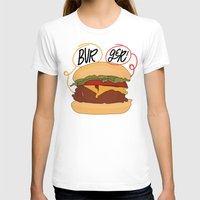 burger T-shirts featuring Burger! by Chelsea Herrick