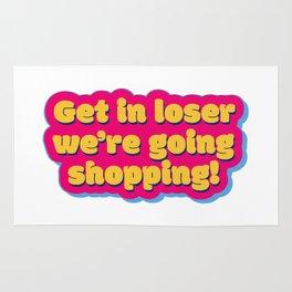 Get in loser 2 Rug