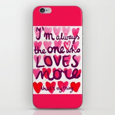 i'm always iPhone & iPod Skin