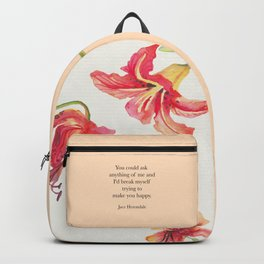 You could ask anything of me...Jace Herondale. The Mortal Instruments. Backpack