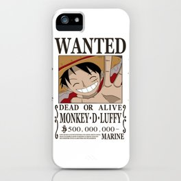 Bounty  Luffy Wanted iPhone Case