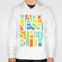 happiness Hoodies featuring Happiness by Jacqueline Maldonado