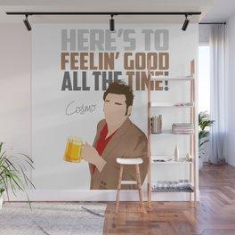 Feelin' Good All the Time! Wall Mural