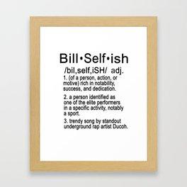Definition of Bill Selfish Framed Art Print