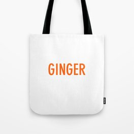 It Is A Ginger Thing You Would Not Understand T-shirt Tote Bag