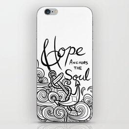Hope Anchors the Soul iPhone Skin