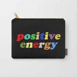 positve energy Carry-All Pouch