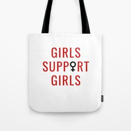 Girls Support Girls Tote Bag