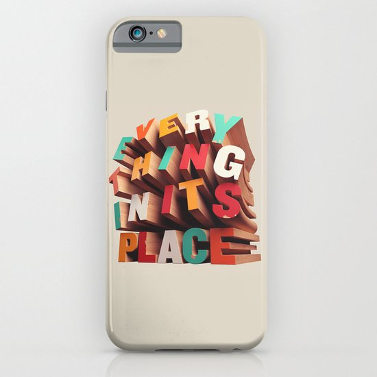 Everything In Its Place iPhone & iPod Case