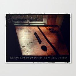 Every Moment of Light & Dark! * Walt Whitman  Canvas Print