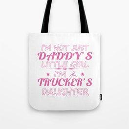 Trucker's Daughters Tote Bag