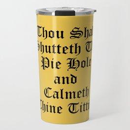Calmeth Thine Titties Poster Travel Mug