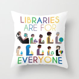 Rainbow Libraries Are For Everyone Throw Pillow