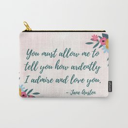Pride and Prejudice Quote - Mr. Darcy Love Quote Carry-All Pouch