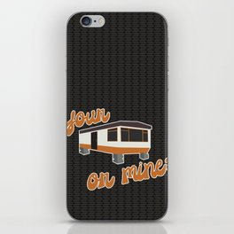 Your Trailer or Mine? iPhone Skin