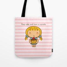 Keep calm and have a cupcake. Tote Bag