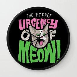 The Fierce Urgency of Meow! Wall Clock