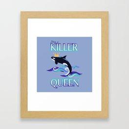 She's a Killer Queen Framed Art Print