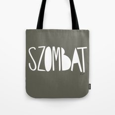 days   szombat Tote Bag