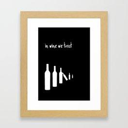 In wine we trust. Framed Art Print
