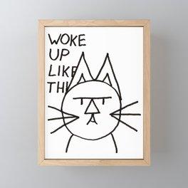 FeltTipCat - Woke Up Like This  Framed Mini Art Print