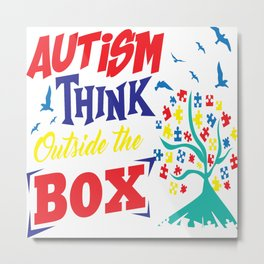 Autism Think Outside Support Awareness Adult Gift Metal Print
