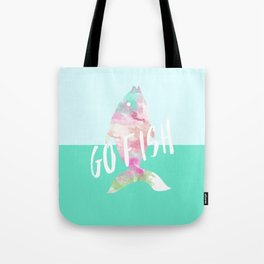 Go Fish With Quote #society6 Tote Bag