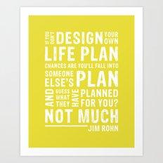 Design Your Life •Chartreuse Art Print