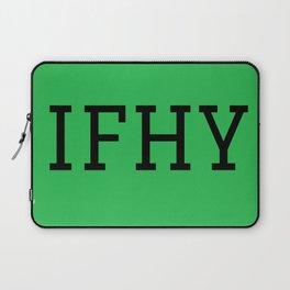 IFHY Laptop Sleeve
