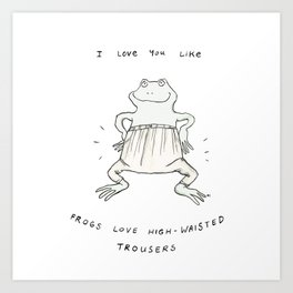 Frogs Love This Art Print