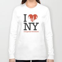 religious Long Sleeve T-shirts featuring Luv New York Religious Freedom by The Mindful