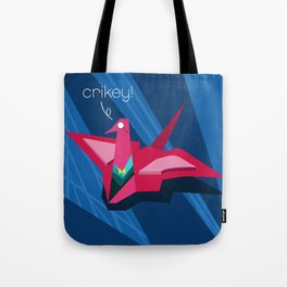 Crikey! Tote Bag