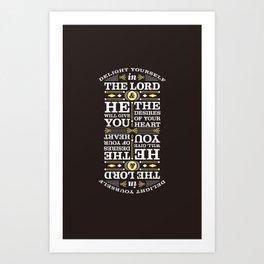 Psalm 37:4 Art Print