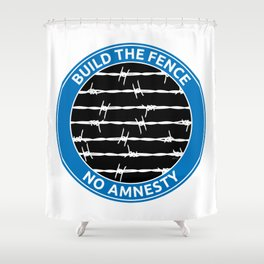 Build The Fence Shower Curtain