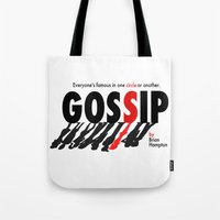 gossip girl Tote Bags featuring Gossip by Brian Hampton
