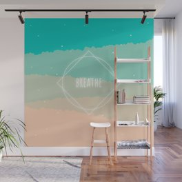 Breathe Wall Mural