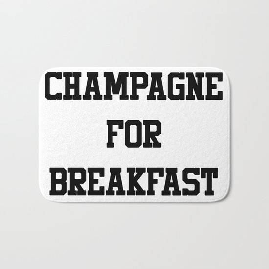 Champagne For Breakfast Bath Mat