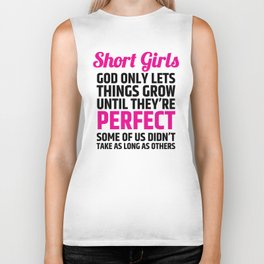 Short Girls God Only Lets Things Grow Until They're Perfect (Pink Black) Biker Tank