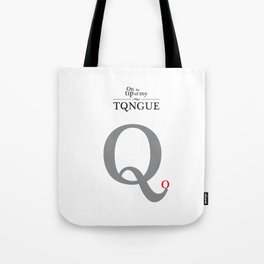 ON THE TIP OF MY TONGUE Tote Bag