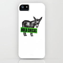 Hola Chicas iPhone Case