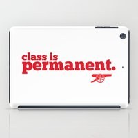 arsenal iPad Cases featuring Class is permanent by joe3428
