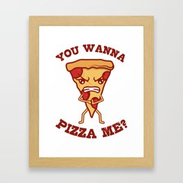 Pizza Do You Like Me Gift For Pizza Lover Framed Art Print