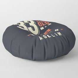 33 Years Old - 33rd birthday Gift Floor Pillow