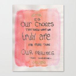 Our Choices Canvas Print