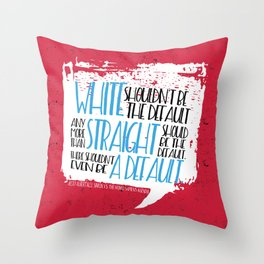 There Shouldn't Be A Default - Simon vs the Homo Sapiens Agenda book quote design Throw Pillow