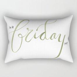 Living for Fridays Rectangular Pillow