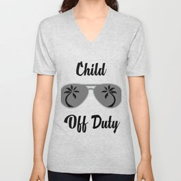 Off Duty Child Funny Summer Vacation Unisex V-Neck