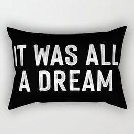 It Was All A Dream   Biggie Smalls - Juicy Lyrics Rectangular Pillow