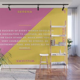 Serena Williams On Women Supporting Each Other 3 Wall Mural